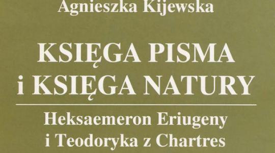 Czytelnia online: Księga pisma i księga natury. Heksaemeron Eriugeny i Todoryka z Chartres